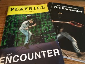 The Playbill & the script for The Encounter.