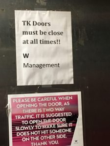 The door must be closed at all times.